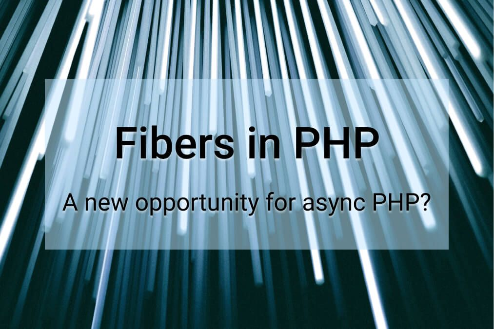 PHP 8.1 Fibers Feature